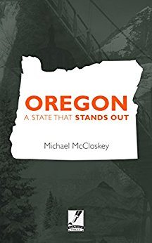 Oregon A State that Stands Out